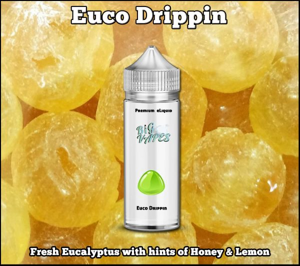 Euco-drippin ejuice Eucalyptus honey Lemon