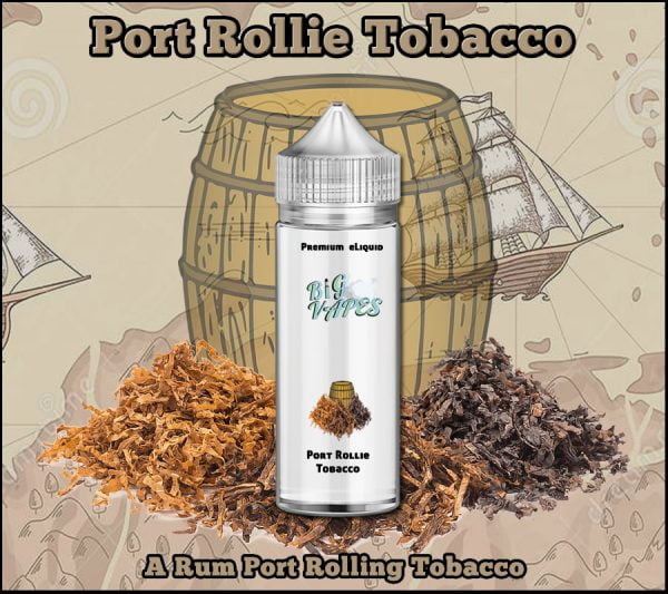 Port Rollie Tobacco eliquid