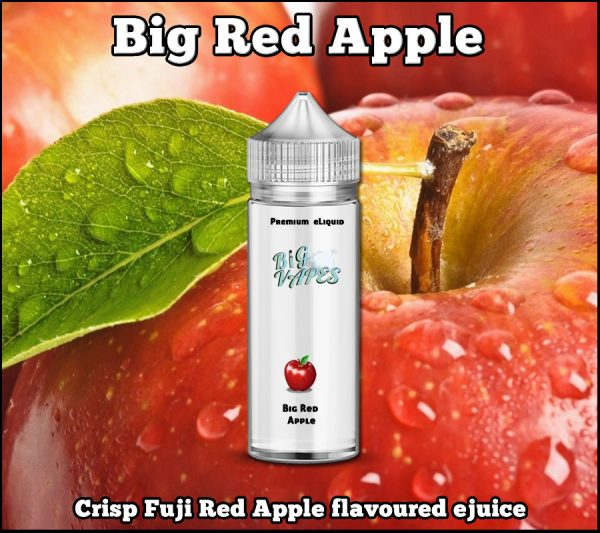 Big Red Apple ejuice Fuji Apple Vape e-liquid