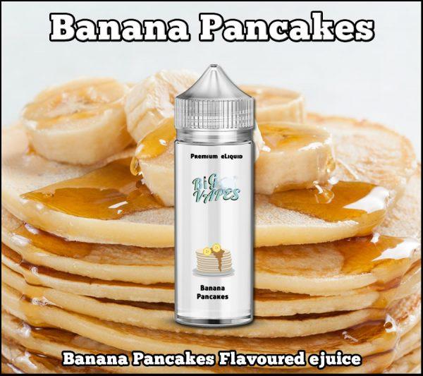 Banana Pancakes Hotcakes eliquid ejuice